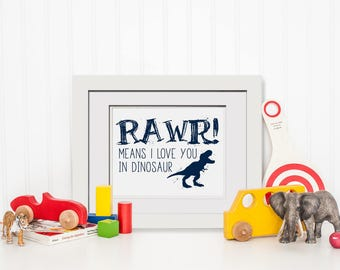 Rawr! Means I Love You In Dinosaur Wall Art|Dinosaur Nursery Printable|Dinosaur Decor|Dinosaur Kids Decor|Dinosaur Art Poster|Dino Party