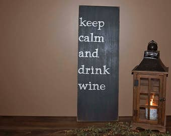 keep calm and drink wine Wall Decor