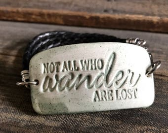 Not all those who wander are lost Leather Wrap Bracelet, Triple Braided Leather Wrap for Her, Leather Anniversary for Her