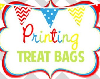 """Have treat bags printed   Bags Ship Flat    4.5"""" x 7"""""""
