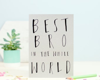 Best Bro In The World Greetings Card