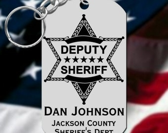 Deputy Sheriff Steel Keychain Gift, Personalized FREE with Name and Dept.