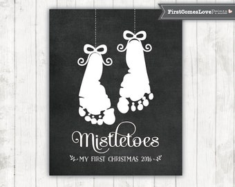Baby's First Christmas Keepsake Mistletoes Footprint Chalkboard Style Gift for Dad for Grandma for Mom from Baby Last Minute Gift Idea JPEG