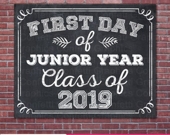 First Day Of Junior Year Class of 2019 College High School University Chalkboard Sign Back To School Photo Prop / 8x10 / Instant Download