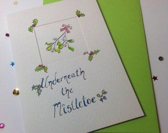 Underneath the Mistletoe Christmas Card, Mistletoe Card, Christmas Mistletoe Card, Mistletoe Seasonal Card