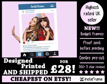 Printed Instagram Frame - BUDGET Personalised InstaFrame - photobooth prop frame! For Weddings, Birthdays, Hen parties and any other event!