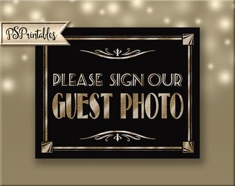 Printable Please Sign Our Guest PHOTO - Art Deco-Roaring 20's-Great Gatsby Sign -  instant download - DIY-black glitter gold - guest book