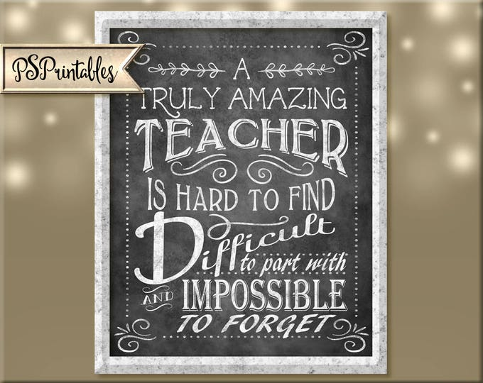 teacher appreciation - DIY digital instant download - chalkboard teacher - teacher gift - teacher thank you - teacher card - amazing teacher