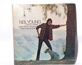 Vintage Neil Young w/Crazy Horse 'Everybody Knows this is Nowhere' Ex/Ex Vinyl Gatefold/Reprise
