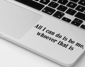Macbook Pro Air Decal Sticker Motivational Quote Macbook Pro Decal Macbook Air Decal Palmrest Decal Laptop Decal Notebook Decal Sticker