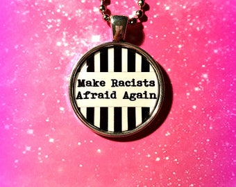 Make Racists Afraid Again Round Silver Necklace