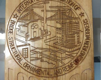 Custom Personalized Iron Workers Union Sign V Carved Wood Sign