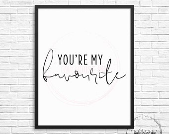 You're My Favourite 8x10 Digital Print / Valentine's Day / Watercolour / Watercolor