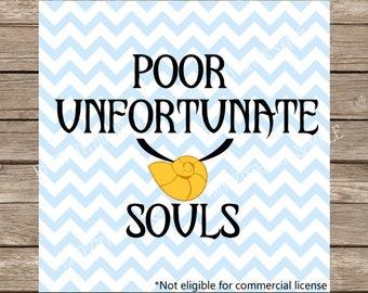 Disney SVG, Little Mermaid svg, Poor Unfortunate Souls, Mermaid SVG, Witch svg, svg disney, Ariel svg, halloween svg, svg files for cricut