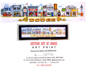 Getting out of Dodge Art Print