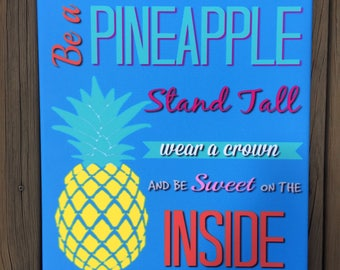 Canvas Be A Pineapple Art