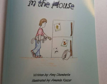 There is a Mouse in the House  children's book written by Amy Chamberlin and illustrated by Amanda Koozer -autographed - sold by illustrator