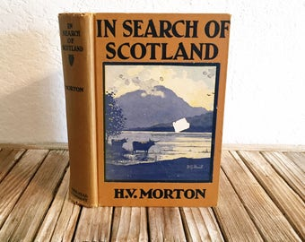Vintage Book Titled In Search Of Scotland