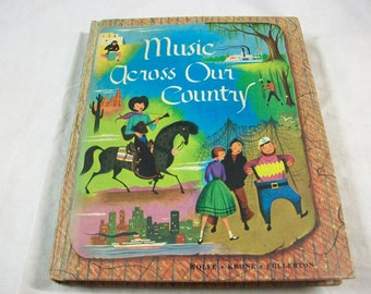 Music Across Our Country Book, Vintage Regional Songs, Vintage Sheet Music Notes and Lyrics for Children