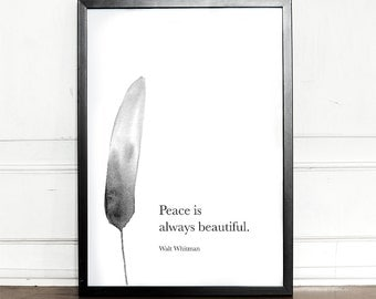 Peace is always beautiful, Walt Whitman Quote, Poem, giclee art print, wall decor, home decor