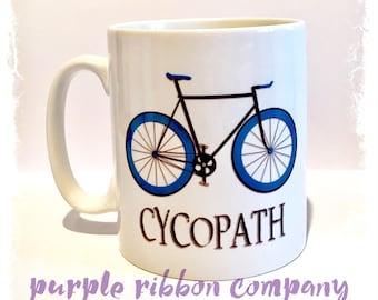 10oz Designer Mug - 'Cycopath' | Quote Mug | Funny Mug | Bicycle Mug