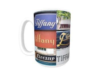 Personalized Coffee Mug featuring the name TIFFANY in photos of signs; Ceramic mug; Unique gift; Coffee cup; Birthday gift; Coffee lover