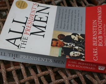 All The President's Men by Carl Bernstein and Bob Woodward , 1974 paperback , 30th Anniversary Edition , Political History