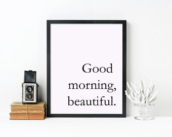 Good Morning Beautiful Framed 16x20