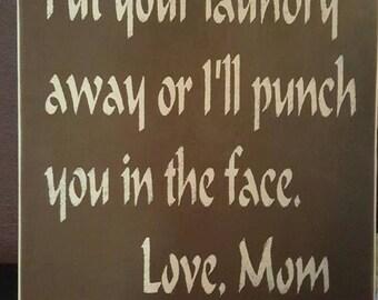 Mom Laundry Sign