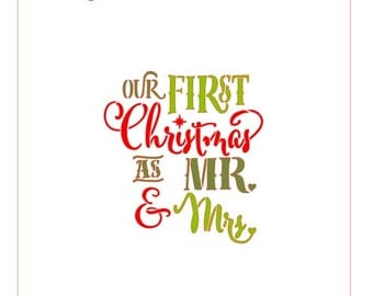 Our First Christmas As Mr. and Mrs. Stencil