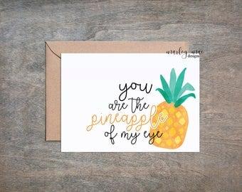 pineapple of my eye funny greeting card bff love