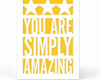 You Are Simply Amazing PaperCut Card , Men , Women , Teens , Kids , Gift , Blank Inside , Free confetti