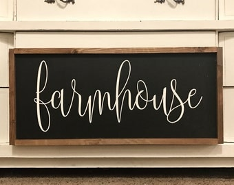 Farmhouse Sign 14x30 / hand painted / wood sign / farmhouse style / rustic