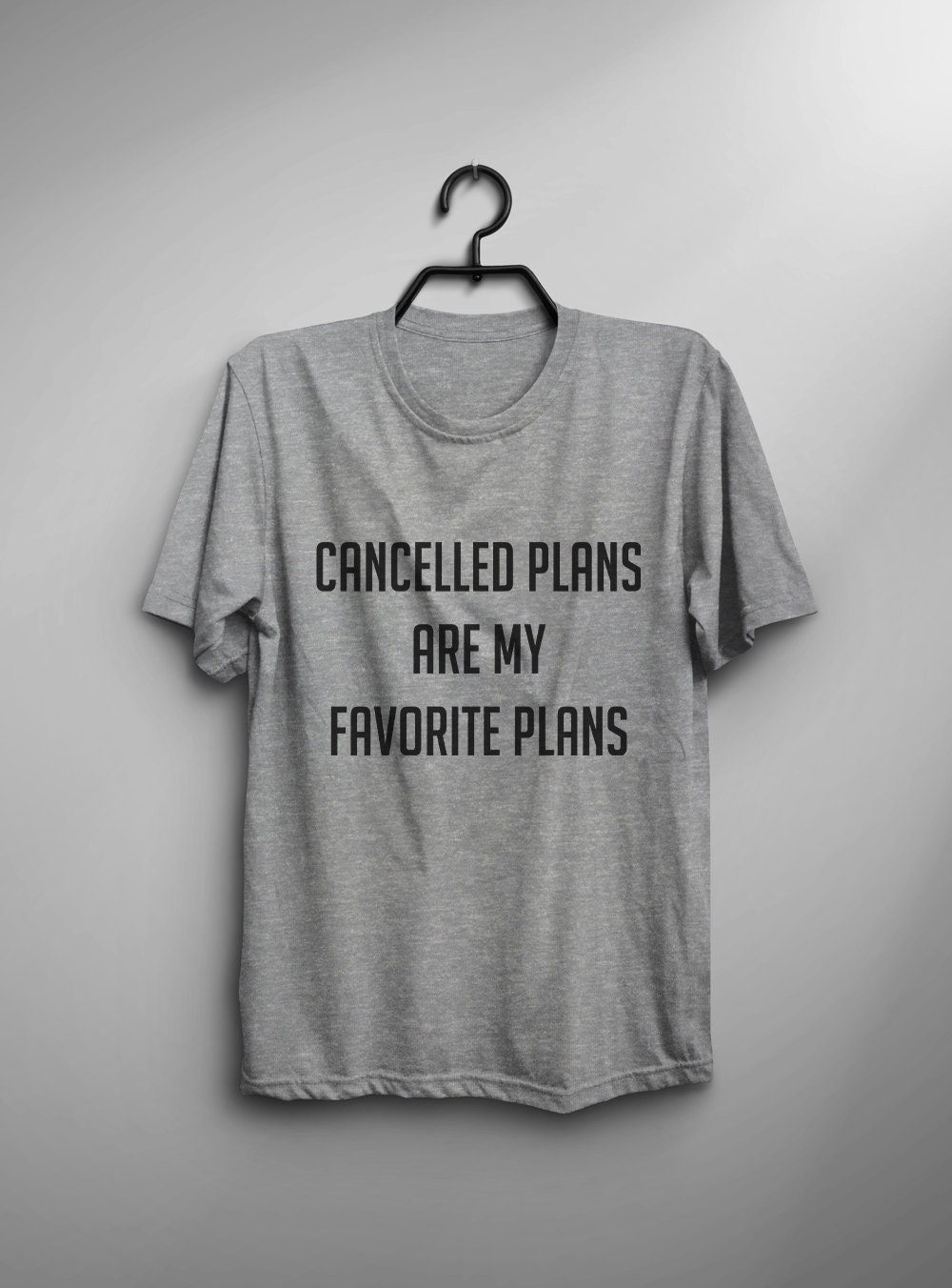 Design your own t-shirt hamilton - Cancelled Plans Are My Favorite Plans Funny Tshirts For Teen Girl Women Graphic Tee Friend Coworker Gift For Boss Print Mens Womens Tshirt