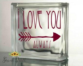 i love you always arrow vinyl decal glass block ceramic tile vinyl lettering sticker frb29