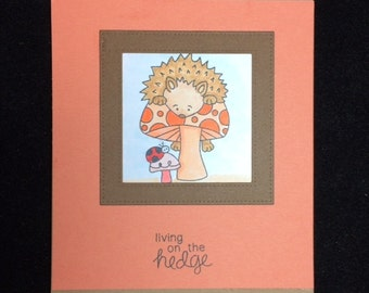 Living On The Hedge(hog) Greeting Card