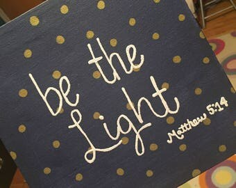 Be The Light Canvas