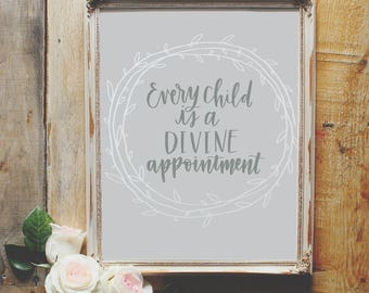 5x7 Every Child Is a Divine Appointment Hand-lettered Digital Print; Miscarriage print; Miscarriage gift; Pregnancy and Infant Loss Gift