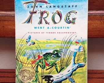 Frog went a-courtin' by John Langstaff & illustrated by Feodor Rojankovsky, Paperback, 1983