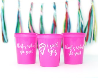 Bachelorette party cups, She Said Yes Cup, I said Yes, Bachelorette favors, I said yes, Bachelorette Stadium Cup, Pink Bachelorette Cups
