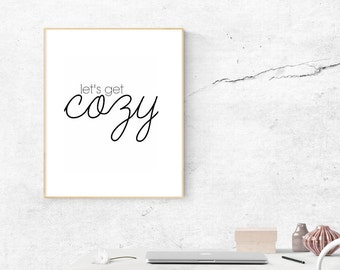 Let's Get Cozy Quote Printable Download 8x10 Wall Art Decor
