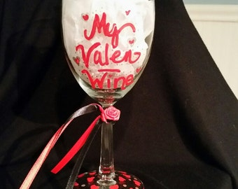 "Valentine's Day ""My ValenWine"" wine glass, witty gift, girlfriend, boyfriend, lovers, crush, hand painted, ribbons & rose, bar ware, glass"