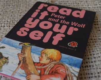Peter and the Wolf. Read It Yourself. Ladybird Children's Reading Book. Series 777. 1980