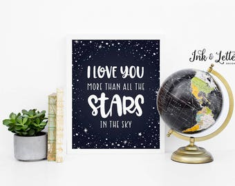Star Nursery Decor - Star Wall Art - I Love You More Than All the Stars in the Sky - Instant Download - Digital - Printable - 8x10