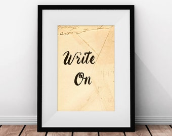 Writer Quote Print, Gift for Writer, Office Art, Typography Print, Writer Poster, Writer Gift, Writer's Inspiration, Inspirational Quote