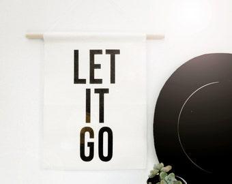 Let it Go - Canvas Banner