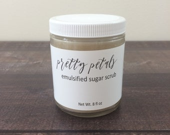 Emulsified Sugar Scrub - Pretty Petals - Body Scrub - Exfoliating Scrub - Emulsified Scrub - Natural Body Scrub - Natural Sugar Scrub