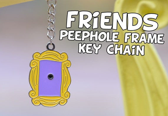 Friends tv show frame key chain friends peephole by for Marco puerta friends