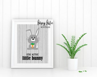 stay active little bunny, digital printable, instant download, woodland animal, best selling, print at home, nursery decor, kids room art