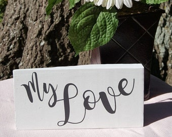 My Love Vinyl Decal, Perfect Wedding Decoration, Gift for Her, Gift for Him, Love, Relationship